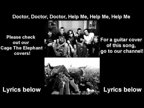 Клип Cage The Elephant - Doctor Doctor Doctor Help Me Help Me Help Me