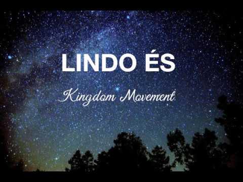 Lindo és (playback com letra) - Kingdom Movement