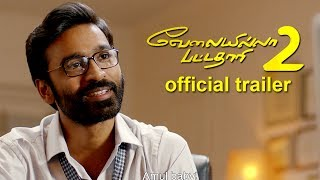 Velai Illa Pattadhaari 2 - Official Trailer | Dhanush, Kajol, Amala Paul | Trailer Review