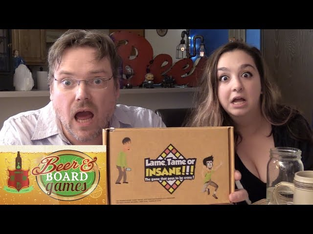 Lame Tame or Insane | Beer and Board Games