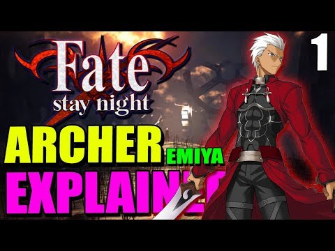 How ARCHER Became Who He Is: Counter Guardian Emiya EXPLAINED - Fate/Stay Night Lore #1