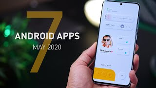 Top 7 Must Have Android Apps - May 2020!