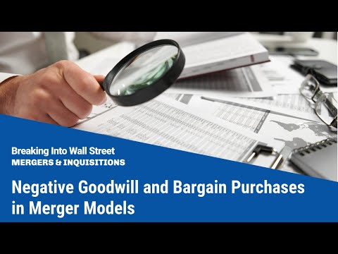 Negative Goodwill And Bargain Purchases In Merger Models