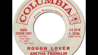ARETHA FRANKLIN - ROUGH LOVER [Columbia 42266] 1962