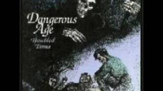 DANGEROUS AGE - A Little Love