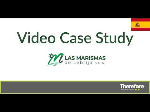 Las Marismas Agricultural Cooperative uses Therefore™ (English subtitles)
