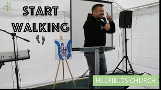 Start Walking | Pastor Rich Rycroft | Hillfields Church