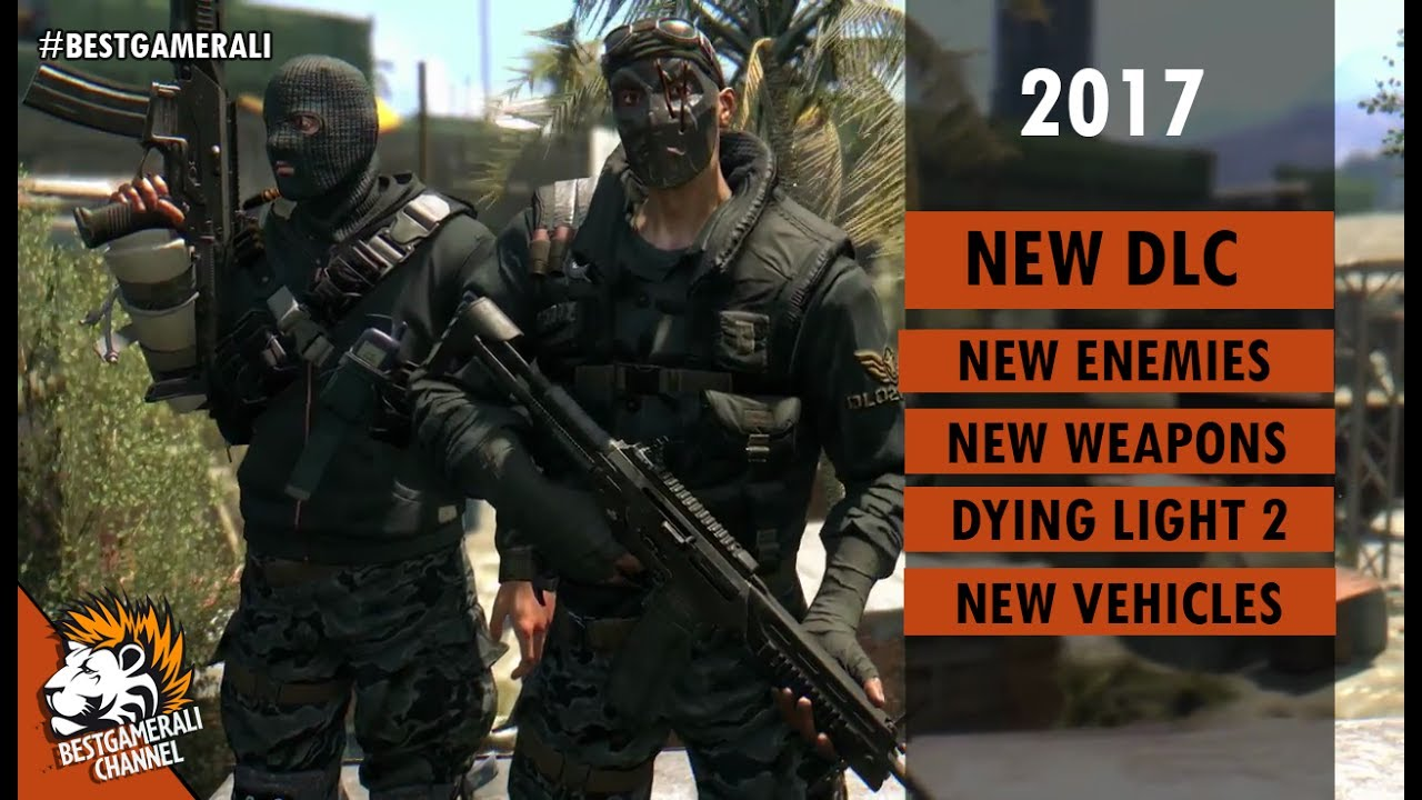 New Dying Light Dlc 2017