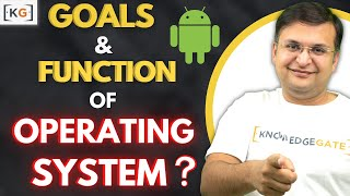 Part 1.2 Goals and Functions of Operating System in HINDI | Introduction to Operating System