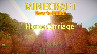 [minecraft] - How To Build: Horse Carriage