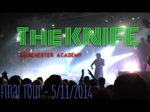 The Knife - Manchester Academy, 05/11/2014: 'Shaking the Habitual' Last Ever Tour