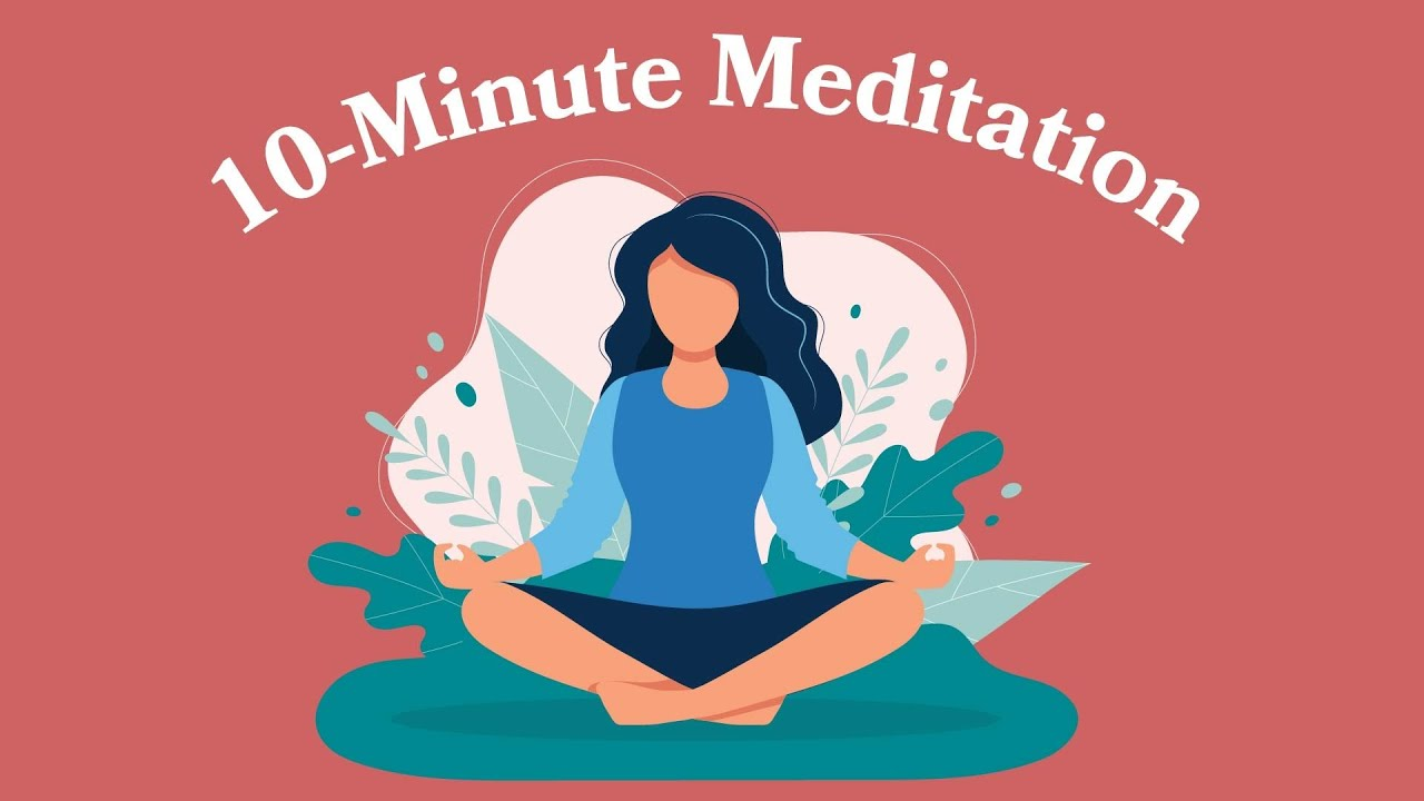 10Minute Meditation To Start Your Day