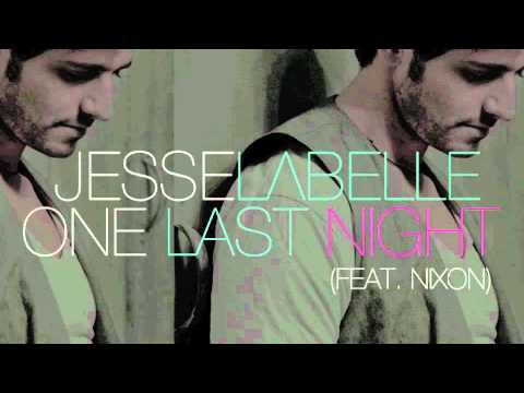 Jesse Labelle - One Last Night (feat....