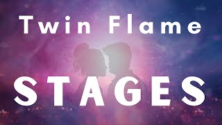 The 4 REAL Stages of the Twin Flame Journey - YOU WANT TO KNOW THIS 🔥🔥🔥
