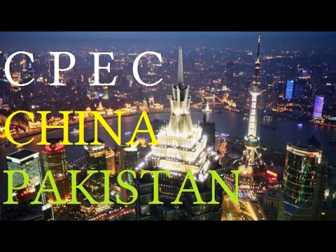 C P E C - The China Pakistan Axis - Asia's New Geopolitics -One Belt One Road!