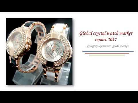 Global Crystal Watch Market Report 2017:  Aarkstore