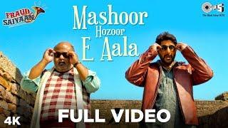Mashoor Hazoor E Aala Full Fraud Saiyaan | Arshad Warsi, Saurabh Shukla | Shahid Mallya
