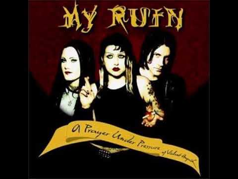 My Ruin - A Prayer Under Pressure Of Violent Anguish