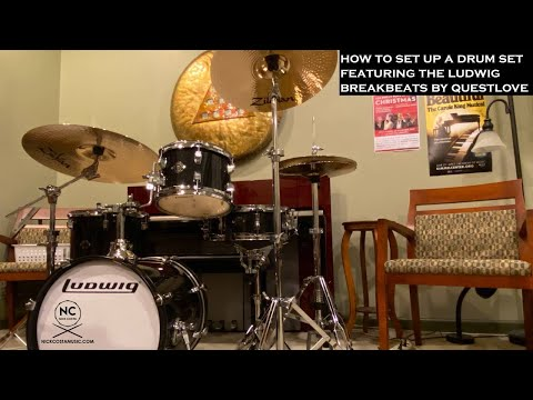 How To Set Up A Drum Set Featuring The Ludwig Breakbeats By Questlove Drum Kit!