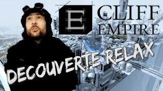 DECOUVERTE RELAX - CLIFF EMPIRE