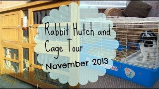 Rabbit Hutch And Cage Tour November 2013 | Rosiebunneh
