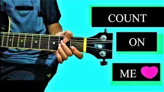 """COUNT ON ME"" GUITAR CHORD TUTORIAL:  THAI-ENGLISH BILINGUAL KIDS EP.591"