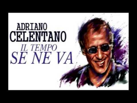 Adriano Celentano-Il tempo se ne va