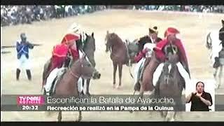 ESCENIFICACION DE LA BATALLA AYACUCHO TV PERU 09 DIC 17