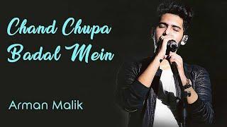 Chand Chupa Badal Mein Unplugged cover Arman Malik Hum Dil De Chuke Sanam Tune Lyrico