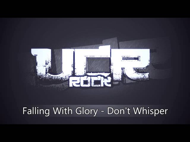 Falling With Glory - Dont Whisper [HD]