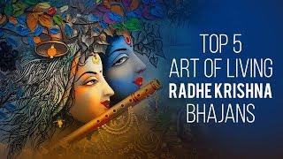 Top 5 Art Of Living Radha Krishna Bhajans Most Popular Krishna Bhajans
