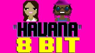 Havana [8 Bit Tribute to Camila Cabello & Young Thug] - 8 Bit Universe