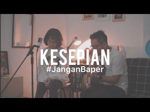#JanganBaper Vierra - Kesepian (Cover) Feat. Ingrid Tamara