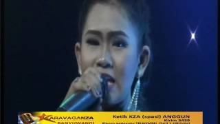 Top Hits -  Anggun Karavaganza Nyandang Roso Suliyana