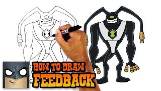 How to Draw Feedback | Ben 10