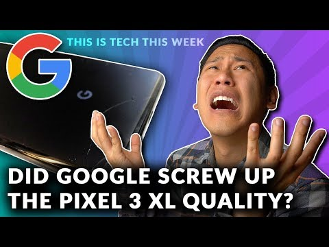 The PIXEL 3 XL ALREADY has a SERIOUS FLAW?!Well🤔