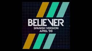 Believer (Spanish Version) [ADELANTO]
