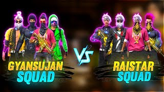 Raistar Squad VS GyanSujan Squad Over Power Gameplay || Garena Free Fire || Gyan Gaming