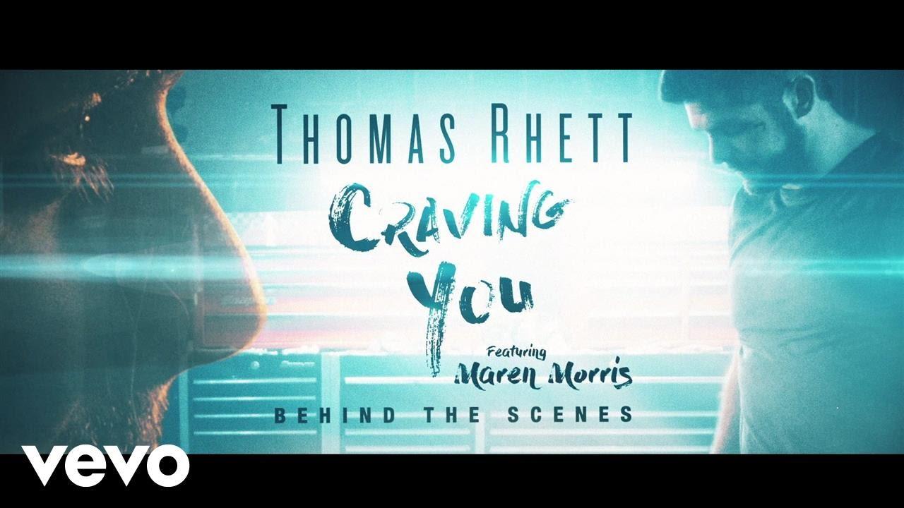 Thomas Rhett - Craving You (Behind The Scenes) ft. Maren Morris