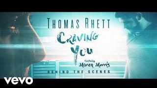 Thomas Rhett Craving You Behind The Scenes ft Maren