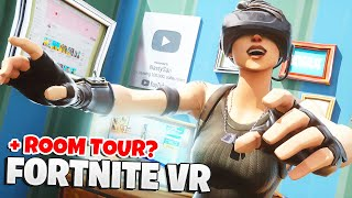 Ich SPIELE FORTNITE in VR! (+ ROOM TOUR?😂)