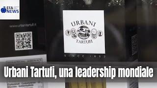 Urbani Tartufi, una leadership mondiale