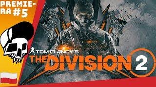 The Division 2 PL #5 - Centrum Satelitarne - 14 lvl   Gameplay PC po Polsku