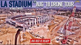 Rams Chargers LA Stadium in Inglewood | Aug '18 Drone Tour