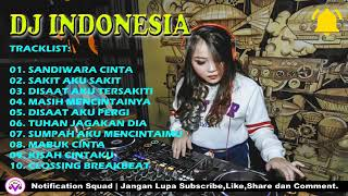 DJ GALAU INDO TERBARU 2019