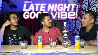 EPS 5 | LATE NIGHT GOOD VIBE WITH BORING BOKIR - HAL HAL GBLK MASA KULIAH