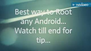 Best way to Root any Android.. Lg g3 Sgs4 sgs5 etc