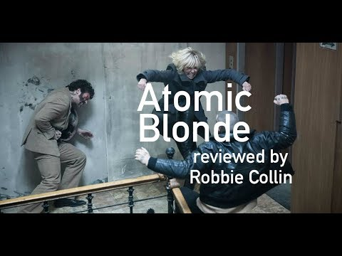 Atomic Blonde reviewed by Robbie Collin
