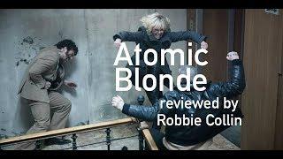 Atomic Blonde reviewed by Robbie Collin