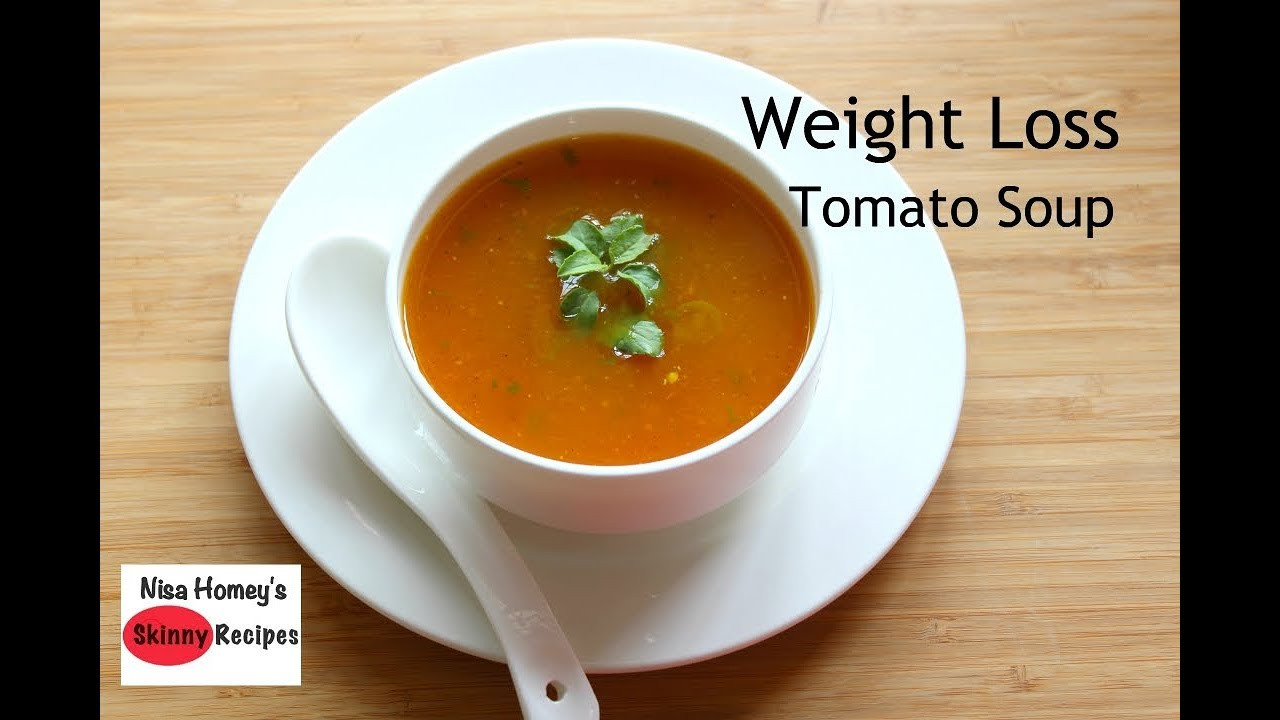 weight loss tomato soup recipe oil free skinny recipes weight